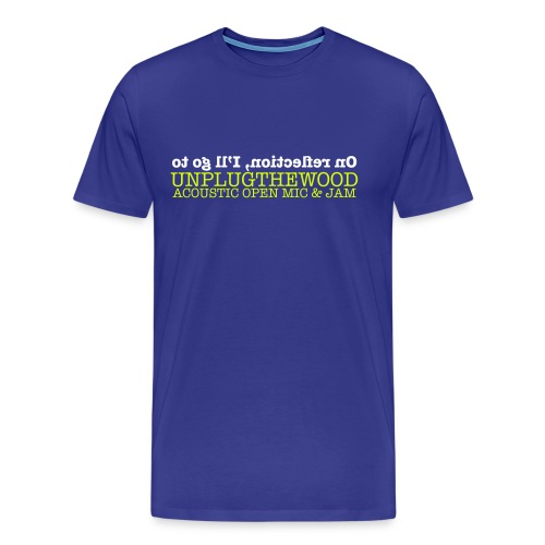 Reflection unplugthewood - Men's Premium T-Shirt