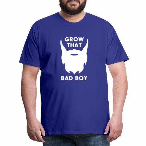 Grow That Bad Boy Beard - Men's Premium T-Shirt