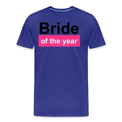 bride of the year - Männer Premium T-Shirt