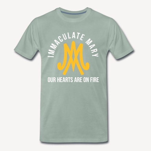 IMMACULATE MARY OUR HEARTS ARE ON FIRE - Men's Premium T-Shirt
