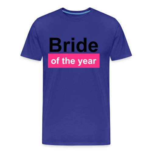 bride of the year - Männer Premium T-Shirt