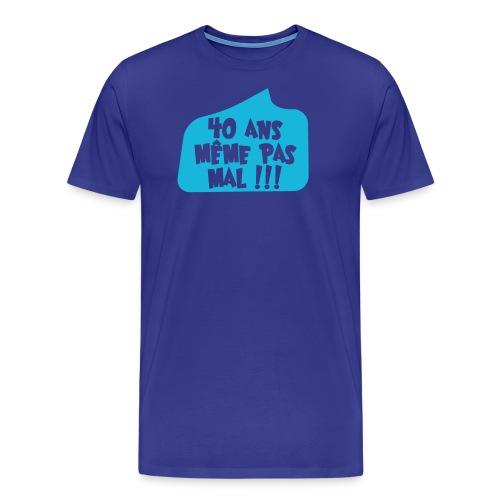 40anspasmal - T-shirt Premium Homme