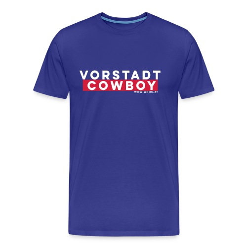 Vorstadtcowboy - Männer Premium T-Shirt