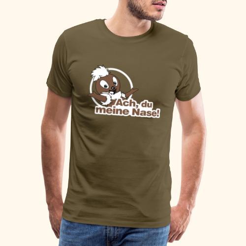 Pittiplatsch Ach, du meine Nase 2D - Männer Premium T-Shirt