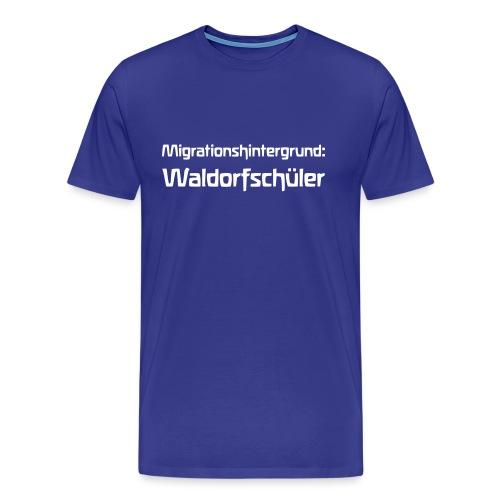 Migrationshintergrund Waldorfschüler - Männer Premium T-Shirt