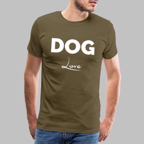 DOG LOVE - Geschenkidee für Hundebesitzer - Männer Premium T-Shirt