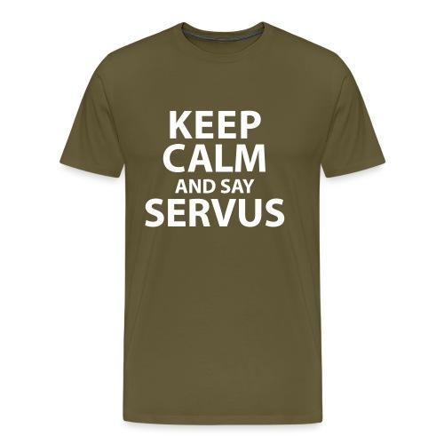 Keep calm and say Servus - Männer Premium T-Shirt