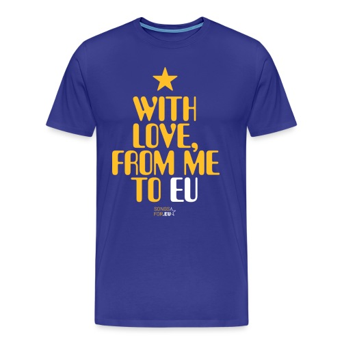 With Love, from me to EU | SongsFor.EU - Men's Premium T-Shirt
