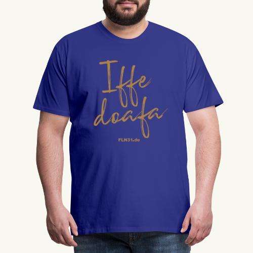 Iffedoafa - Männer Premium T-Shirt