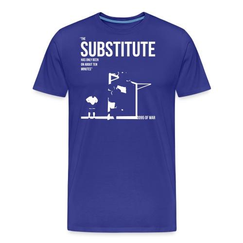 thesubstitute2 - Men's Premium T-Shirt