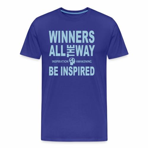 Sei inspiriert, sei ein Gewinner-1 - Männer Premium T-Shirt