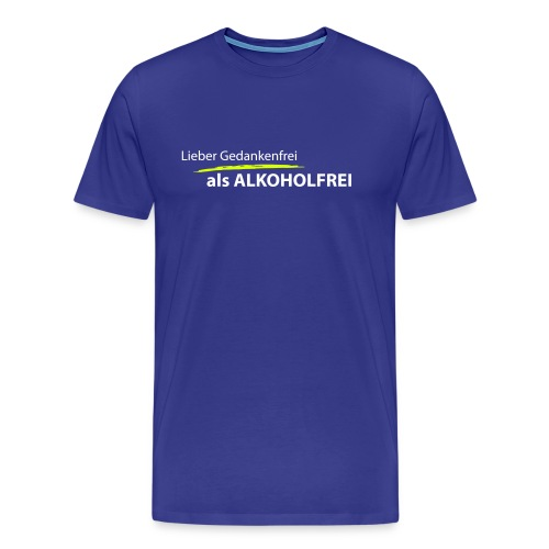 Gedankenfrei - Männer Premium T-Shirt