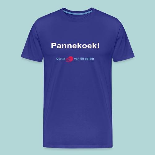 Pannekoek w - Mannen Premium T-shirt