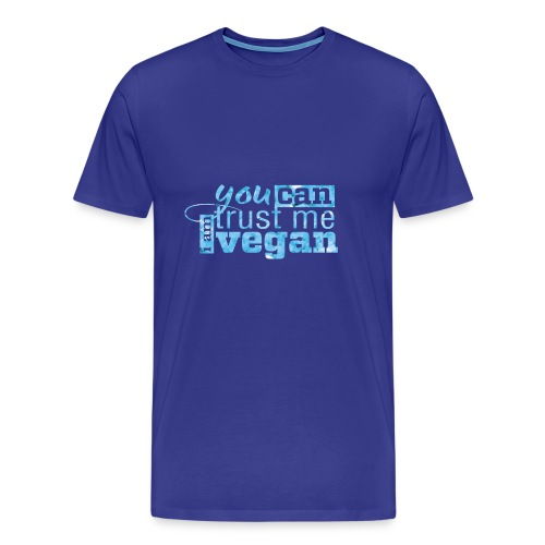 You can trust me - I am vegan - Men's Premium T-Shirt