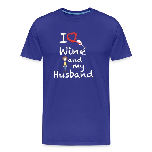 I love Red wine & my Husband Couples Pairs Wedding - Maglietta Premium da uomo