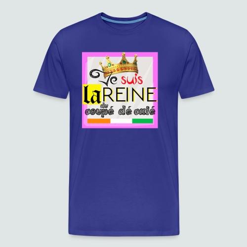LA REINE DU COUPÉ DÉCALÉ - T Shirt - T-shirt Premium Homme