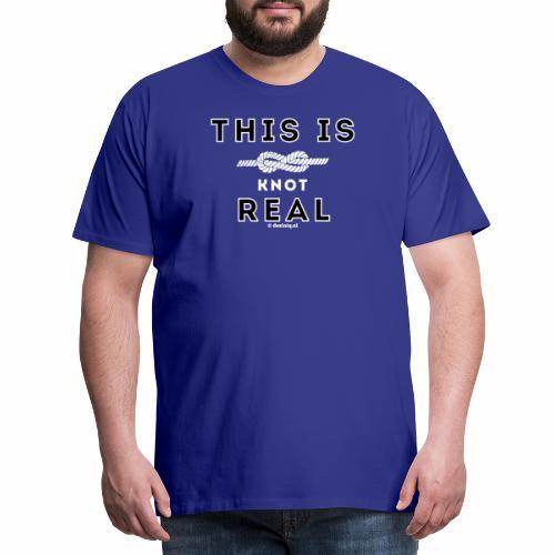Knot real - Mannen Premium T-shirt