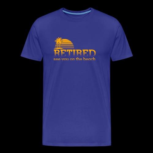 Retraite - T-shirt Premium Homme