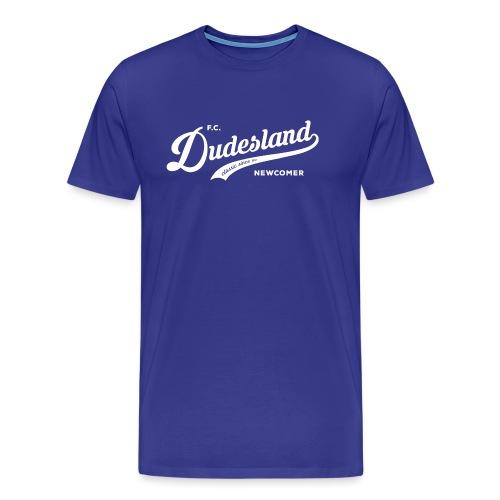 Dudesland-Newcomer_dr_Zei - Männer Premium T-Shirt