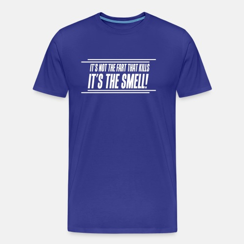 It's not the fart that kills - It's the smell!