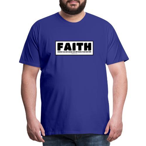 Faith - Faith, hope, and love - Men's Premium T-Shirt
