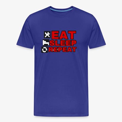 EAT SLEEP REPEAT T-SHIRT GOOD QUALITY. - Men's Premium T-Shirt