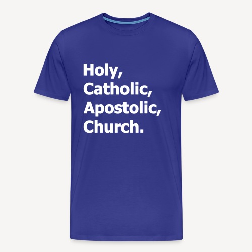 HOLY CATHOLIC APOSTOLIC CHURCH - Men's Premium T-Shirt