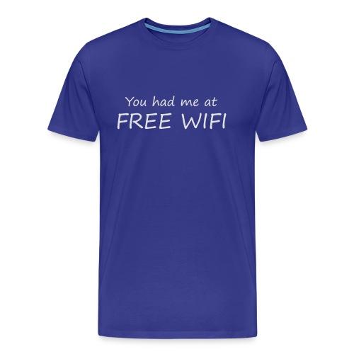 You had me at free WIFI - Premium-T-shirt herr