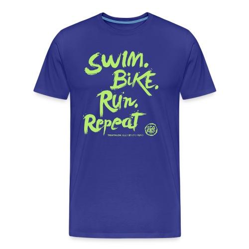 Swim. Bike. Run. Repeat - Maglietta Premium da uomo