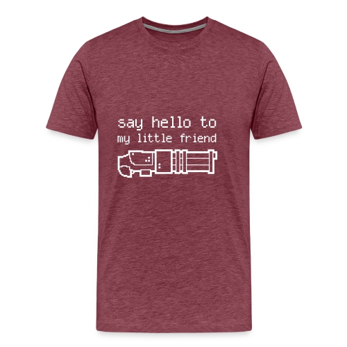 say Hello to my little friend - Men's Premium T-Shirt