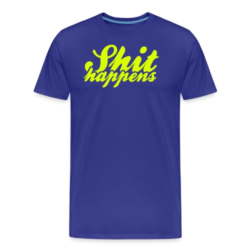 Shit Happens and Politics - Men's Premium T-Shirt