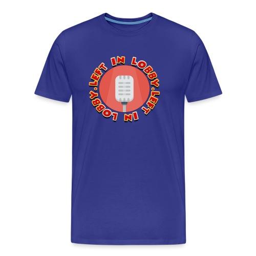 the left in lobby podcast - Men's Premium T-Shirt
