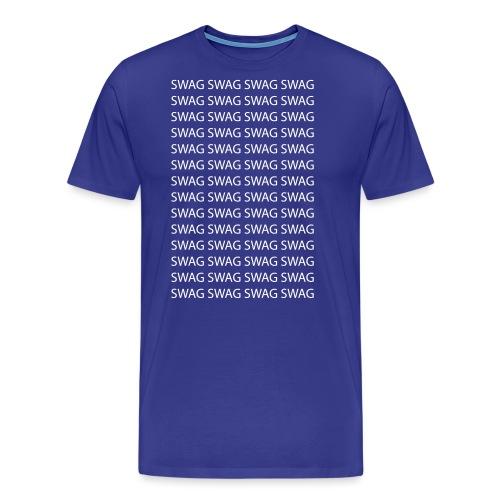Swag Swag Swag Swag - Männer Premium T-Shirt