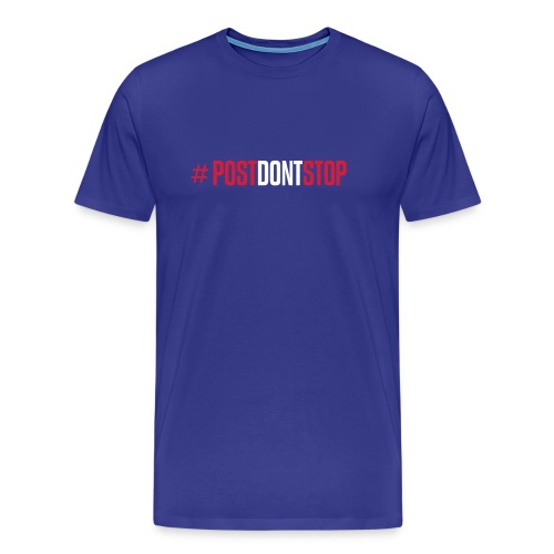 postdontstop - Men's Premium T-Shirt