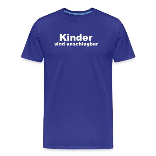 kinder sind unschlagbar - Männer Premium T-Shirt