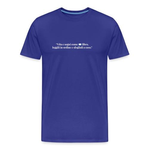 frase_10 - Maglietta Premium da uomo