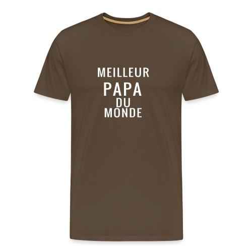 MEILLEUR PAPA DU MONDE - T-shirt Premium Homme