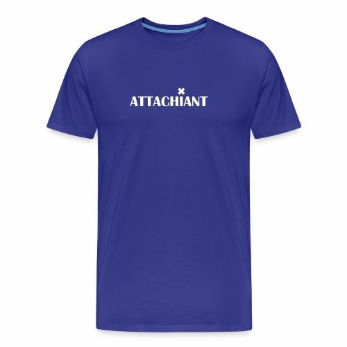 attachiant blanc - T-shirt Premium Homme
