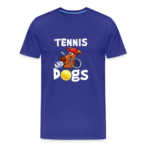Tennis And Dogs Funny Sports Pets Animals Love - Männer Premium T-Shirt