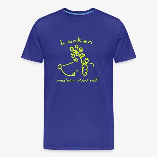 Locken_machen_nicht_nett - Männer Premium T-Shirt