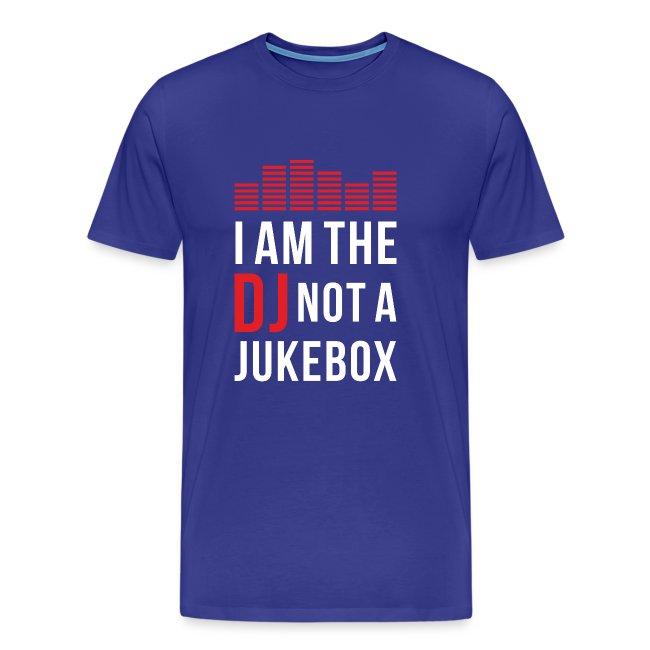 I am the DJ not a Jukebox