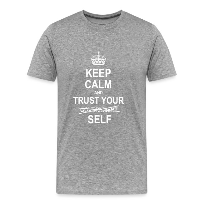 Keep calm and trust yourself