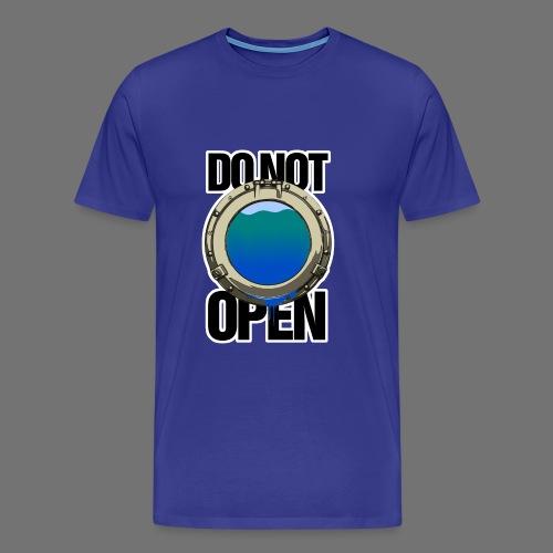 ÖPPNA INTE (hyttventil / hyttventil) - Premium-T-shirt herr