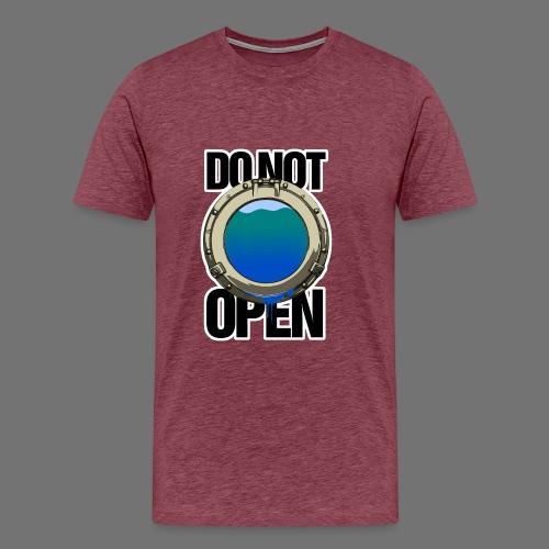 DO NOT OPEN (porthole / porthole) - Men's Premium T-Shirt