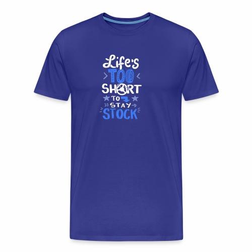 Auto Schnelligkeit, Leben zu kurz für Stillstand - Männer Premium T-Shirt