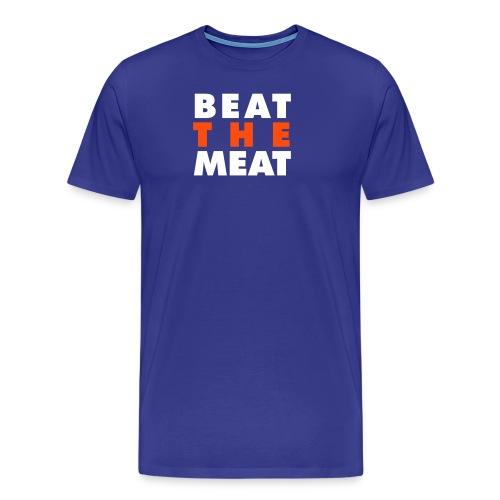 beat_the_meat - Männer Premium T-Shirt