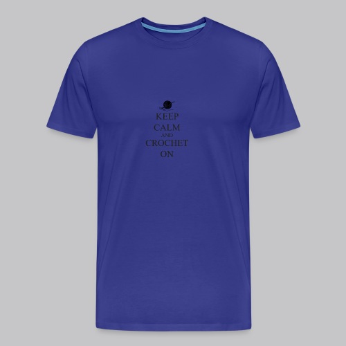 Keep Calm Crochet on - Mannen Premium T-shirt