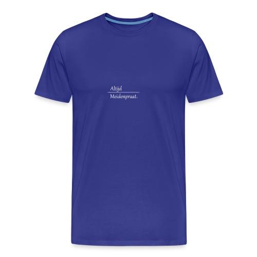 Stoffen Tas Altijd Meidenpraat - Mannen Premium T-shirt