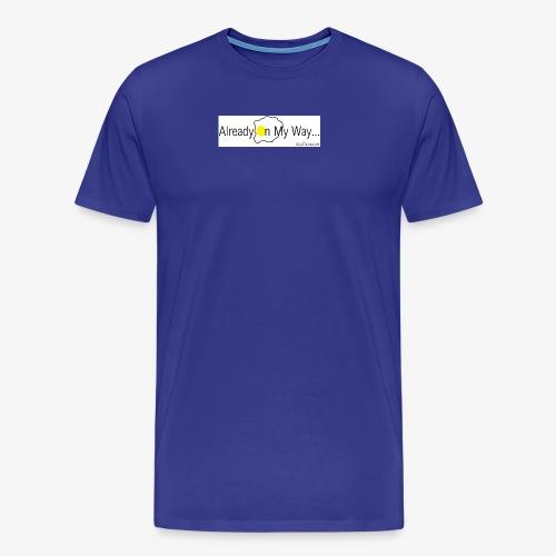 Already On My Way... - Mannen Premium T-shirt