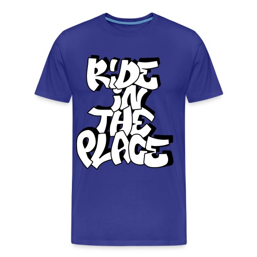 Ride In The Place Graff N - T-shirt Premium Homme